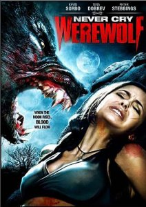 Охота на вервольфа / Never Cry Werewolf (2008)