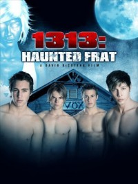Преследуемое братство / 1313: Haunted Frat (2011) HD 720p